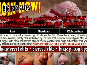 Welcome to the most extreme big clit site on the Net! These babes are just waiting to have their swollen, meaty clits sucked on by the men that worship them! Big clit Men know that bigger clits make for hornier bitches! We've got that rare huge clit content that you've only dreamed of seeing until now!
